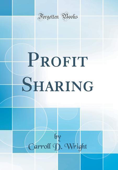 Profit Sharing (Classic Reprint) als Buch von C...