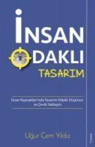 Insan Odakli Tasarim als Taschenbuch