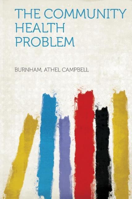 The Community Health Problem als Taschenbuch von