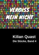 VERGISS MEIN NICHT - Die Stücke, Band 4