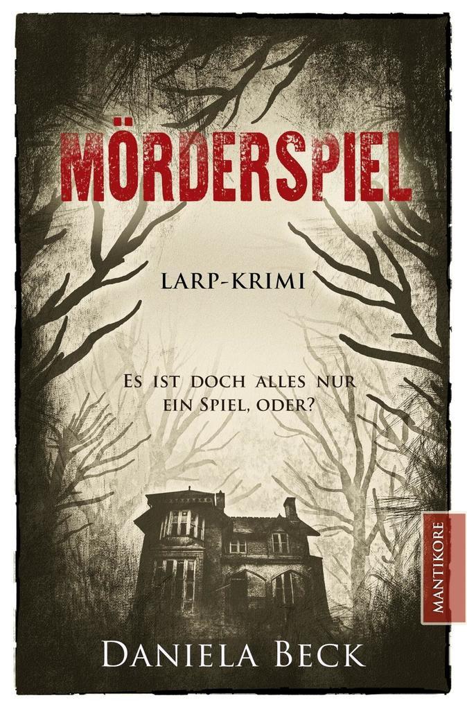 Mörderspiel - LARP-Krimi als Buch von Daniela Beck