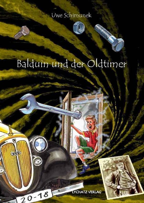 Balduin und der Oldtimer als Buch von Uwe Schim...