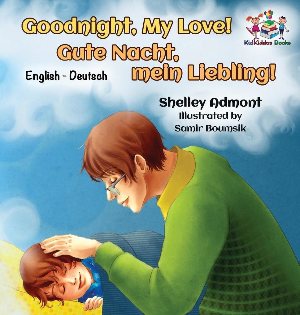 Goodnight, My Love! (English German Children´s ...