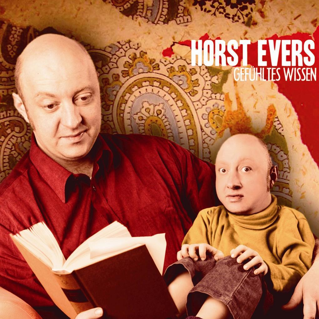 Horst Evers, Gefühltes Wissen als Hörbuch Downl...