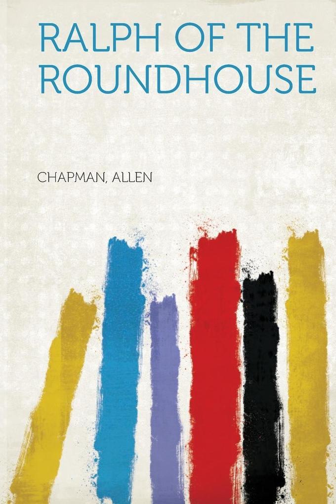 Ralph of the Roundhouse als Taschenbuch von