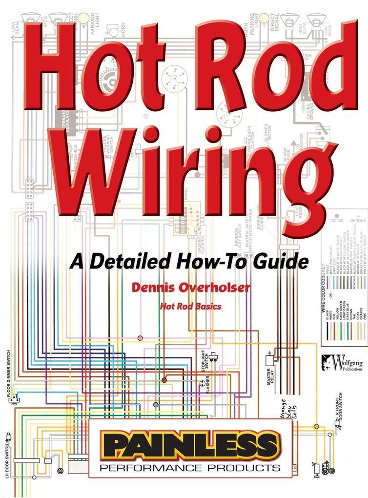 Hot Rod Wiring als Buch von Dennis Overholser