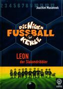 Die Wilden Fussballkerle 01. Leon der Slalomdribbler