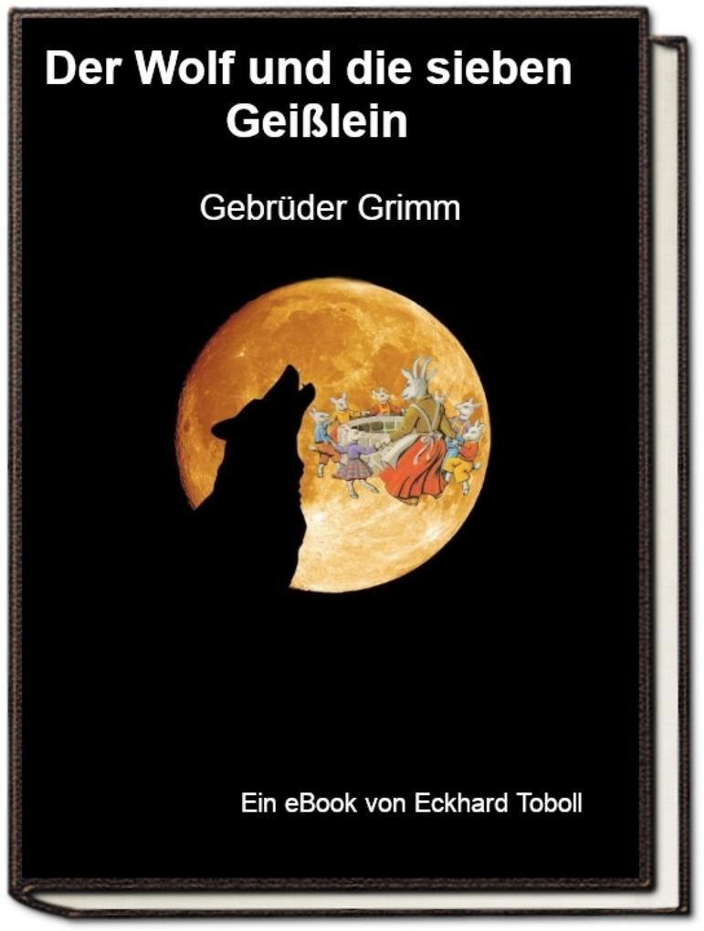 Der Wolf und die sieben Geißlein als eBook