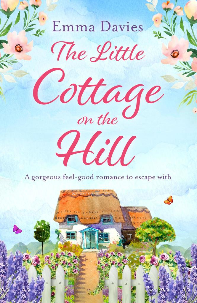 The Little Cottage on the Hill als eBook