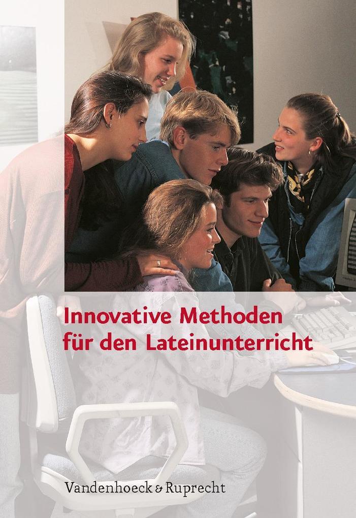 Innovative Methoden für den Lateinunterricht al...