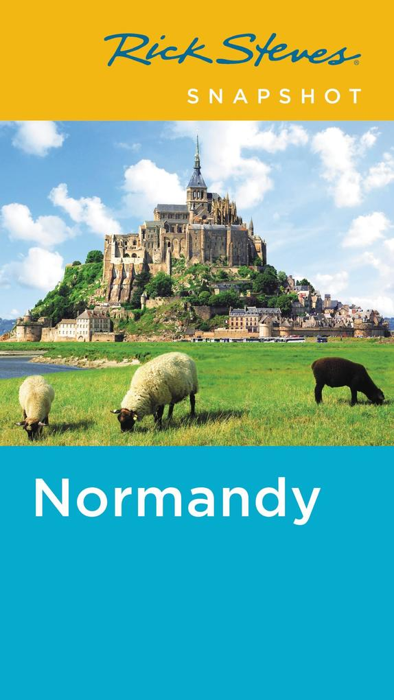 Rick Steves Snapshot Normandy als eBook Downloa...