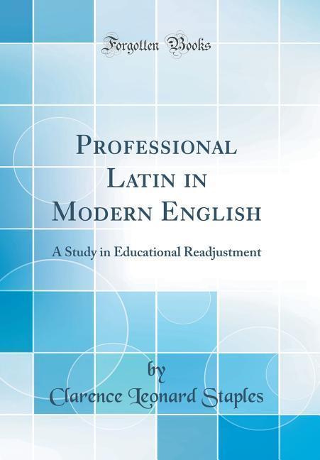 Professional Latin in Modern English als Buch v...