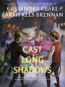 Cast Long Shadows (Ghosts of the Shadow Market)