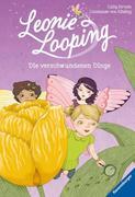 Leonie Looping 05: Die verschwundenen Dinge
