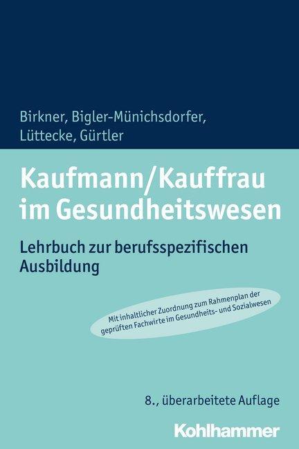Kaufmann/Kauffrau im Gesundheitswesen als Buch