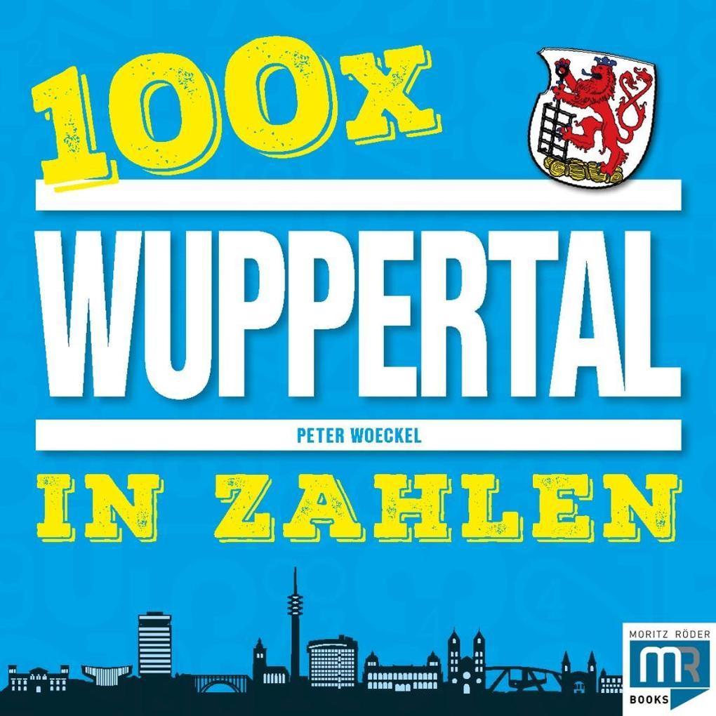100 x - Wuppertal in Zahlen als Taschenbuch von...