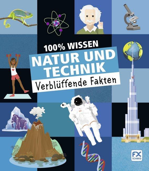 100% Wissen: Natur und Technik als Mängelexemplar