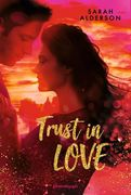 Ravensburger Buch - Alderson, Trust in Love