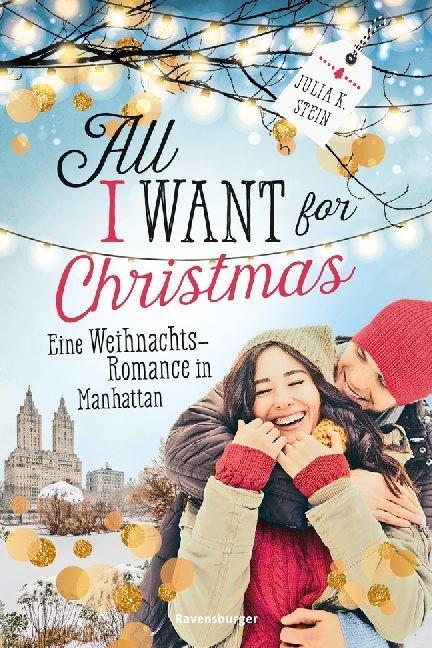 All I Want for Christmas. Eine Weihnachts-Romance in Manhattan als Taschenbuch
