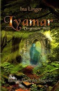 Lyamar - Vergessene Welt - Band 2