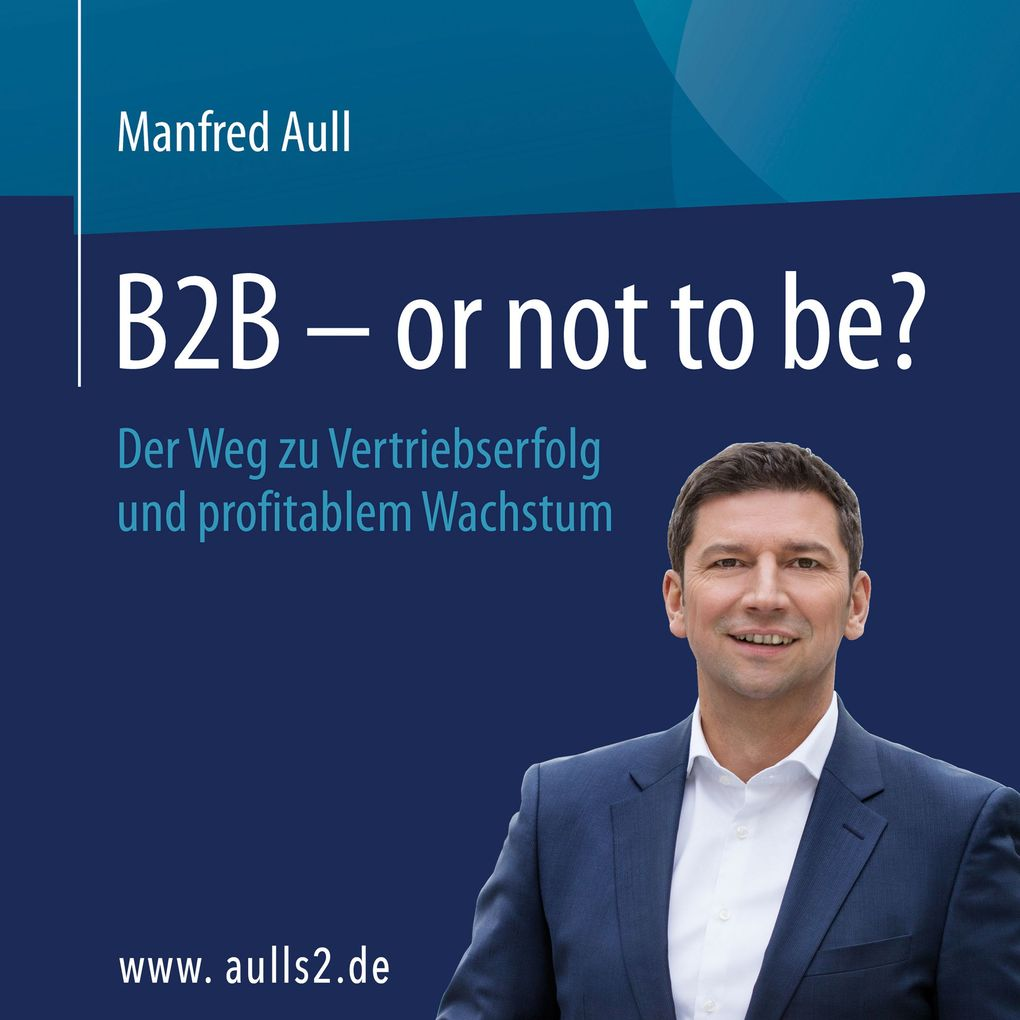 B2B - or not to be? als Hörbuch Download von Ma...
