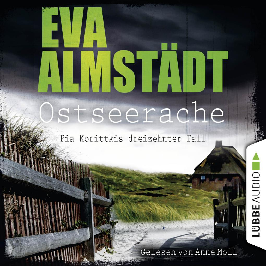 Ostseerache - Pia Korittkis dreizehnter Fall - Kommissarin Pia Korittki 13 (Gekürzt) als Hörbuch Download