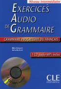 Exercices audio de grammaire Grammaire progressive du français - Niveau intermédiaire