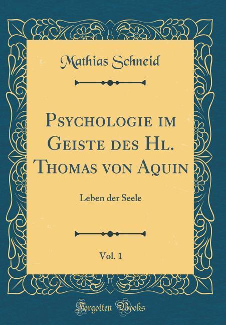 Psychologie im Geiste des Hl. Thomas von Aquin,...