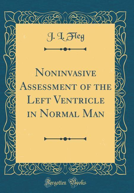 Noninvasive Assessment of the Left Ventricle in...