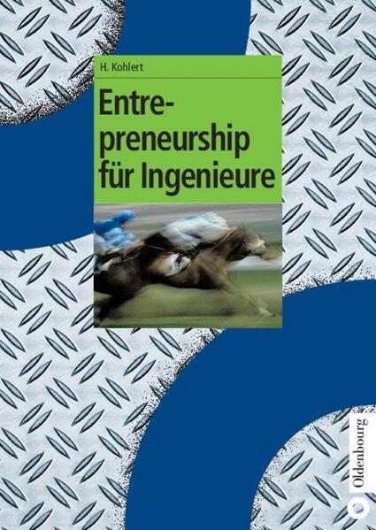Entrepreneurship für Ingenieure als Buch von
