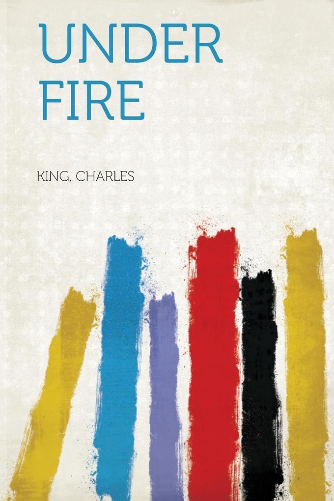 Under Fire als Taschenbuch von