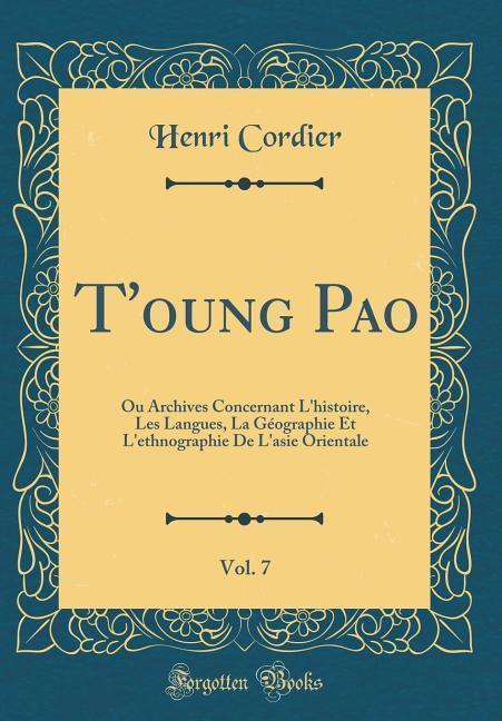T´oung Pao, Vol. 7 als Buch von Henri Cordier