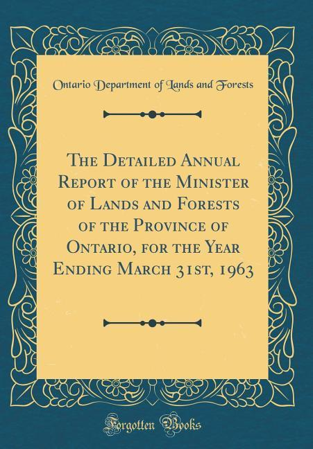 The Detailed Annual Report of the Minister of L...