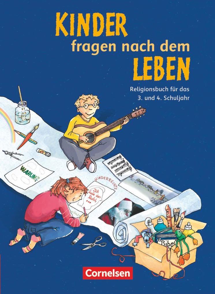 Kinder fragen nach dem Leben. Religionsbuch 3./...