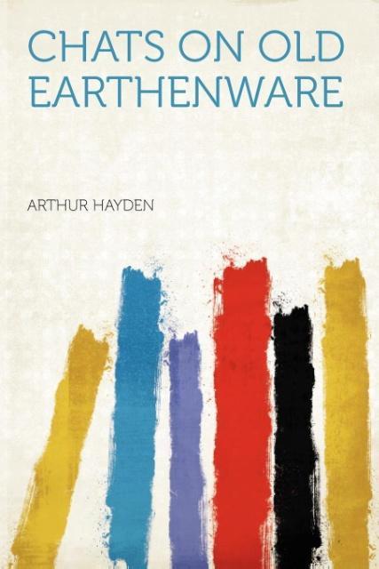 Chats on Old Earthenware als Taschenbuch von