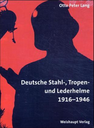 Enzyklopädie deutscher Helme als Buch von Otto ...