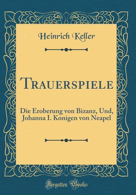 Trauerspiele als Buch von Heinrich Keller