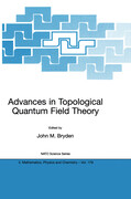 Advances in Topological Quantum Field Theory: Proceedings of the NATO Adavanced Research Workshop on New Techniques in Topological Quantum Field Theor