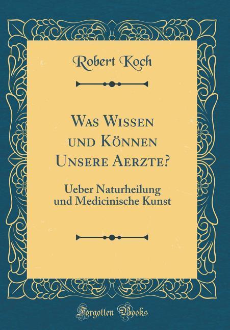 Was Wissen und Können Unsere Aerzte? als Buch v...