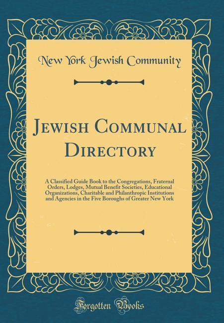 Jewish Communal Directory als Buch von New York...