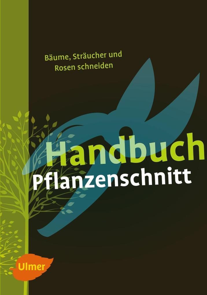 Handbuch Pflanzenschnitt als eBook Download von...