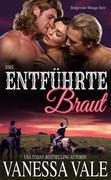 Ihre entführte Braut (Bridgewater Ménage-Serie, #1)