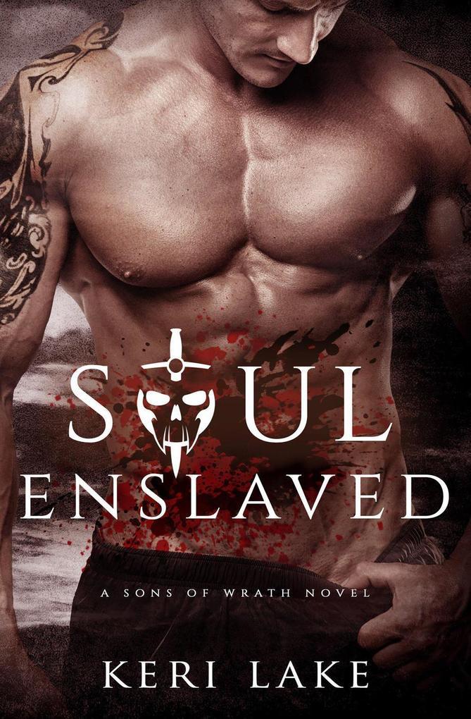 Soul Enslaved (A Sons Of Wrath Novel, #3) als e...