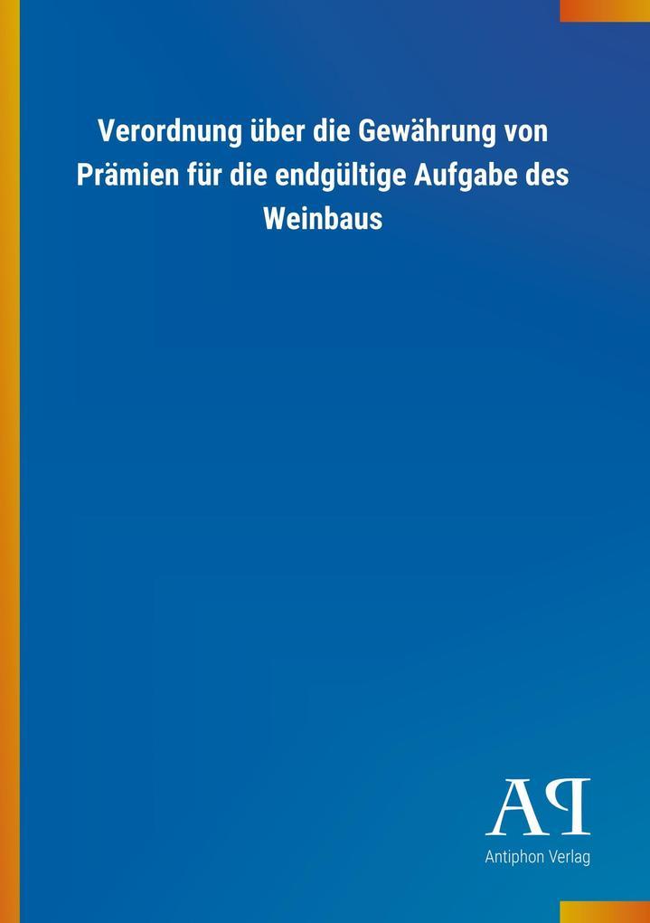 Verordnung über die Gewährung von Prämien für d...
