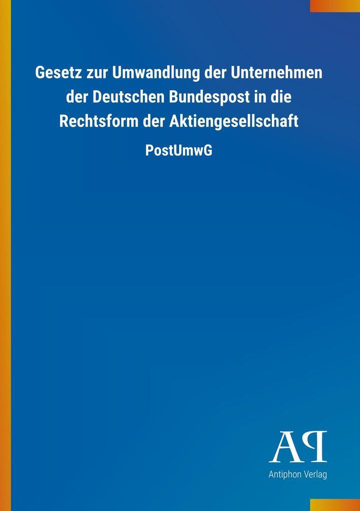 Gesetz zur Umwandlung der Unternehmen der Deuts...