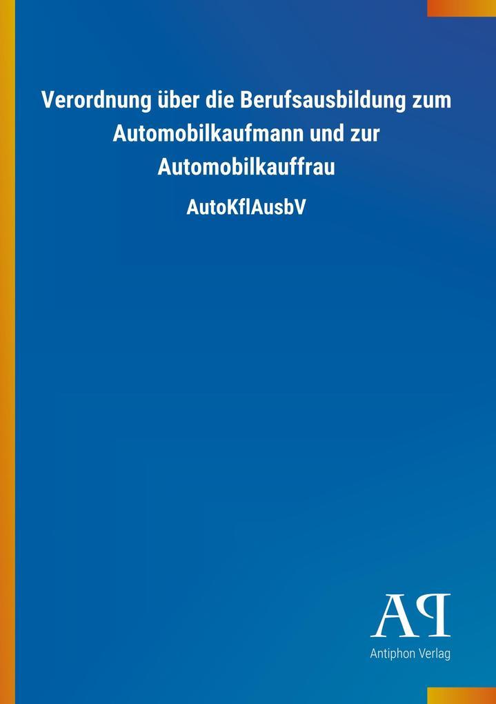 Verordnung über die Berufsausbildung zum Automo...