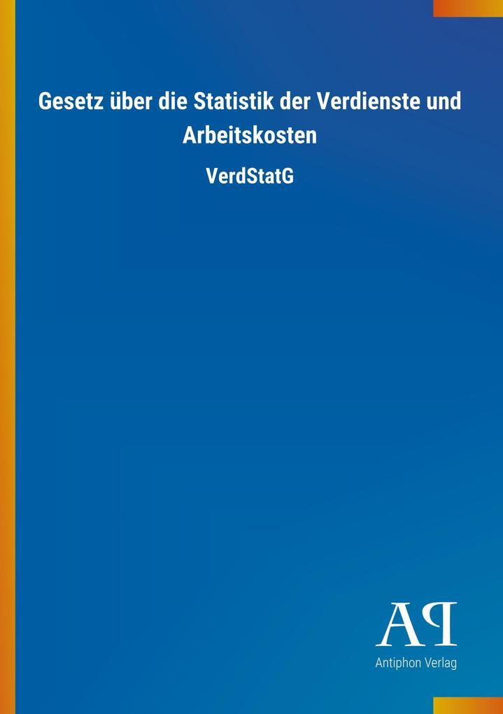 Gesetz über die Statistik der Verdienste und Ar...