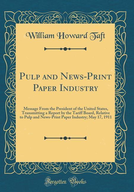 Pulp and News-Print Paper Industry als Buch von...