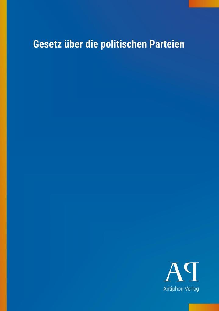 Gesetz über die politischen Parteien als Buch von