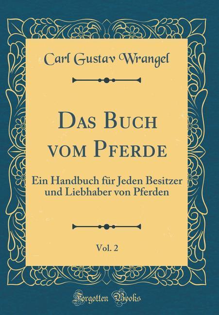 Das Buch vom Pferde, Vol. 2 als Buch von Carl G...